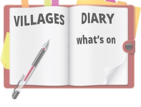 VILLAGES DIARY what's on