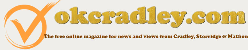 The free online magazine for news and views from Cradley, Storridge & Mathon