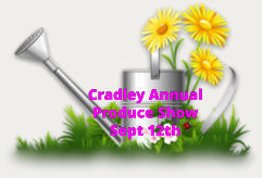 Cradley Annual  Produce Show  Sept 12th